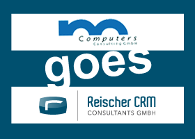 M-Computers goes Reischer CRM